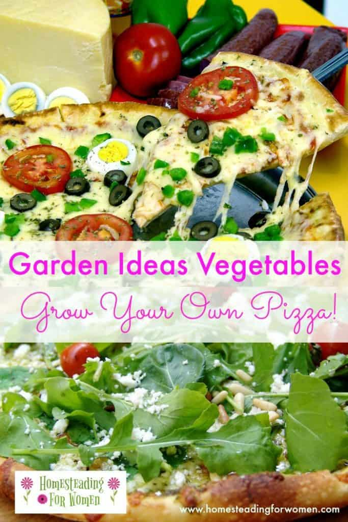 Garden Ideas Vegetables Pizza