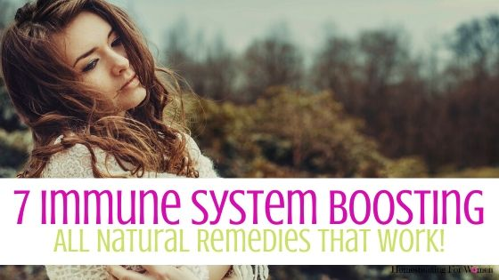 7 Immune system Boosting Using All Natural Remedies
