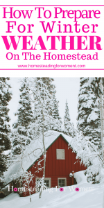 How to prepare for winter weather on the homestead