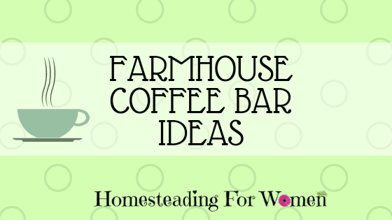 Farmhouse DIY Coffee Bar ideas-min