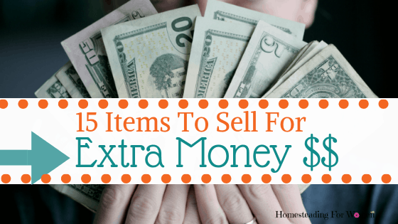 15 Items To Sell For Extra Money