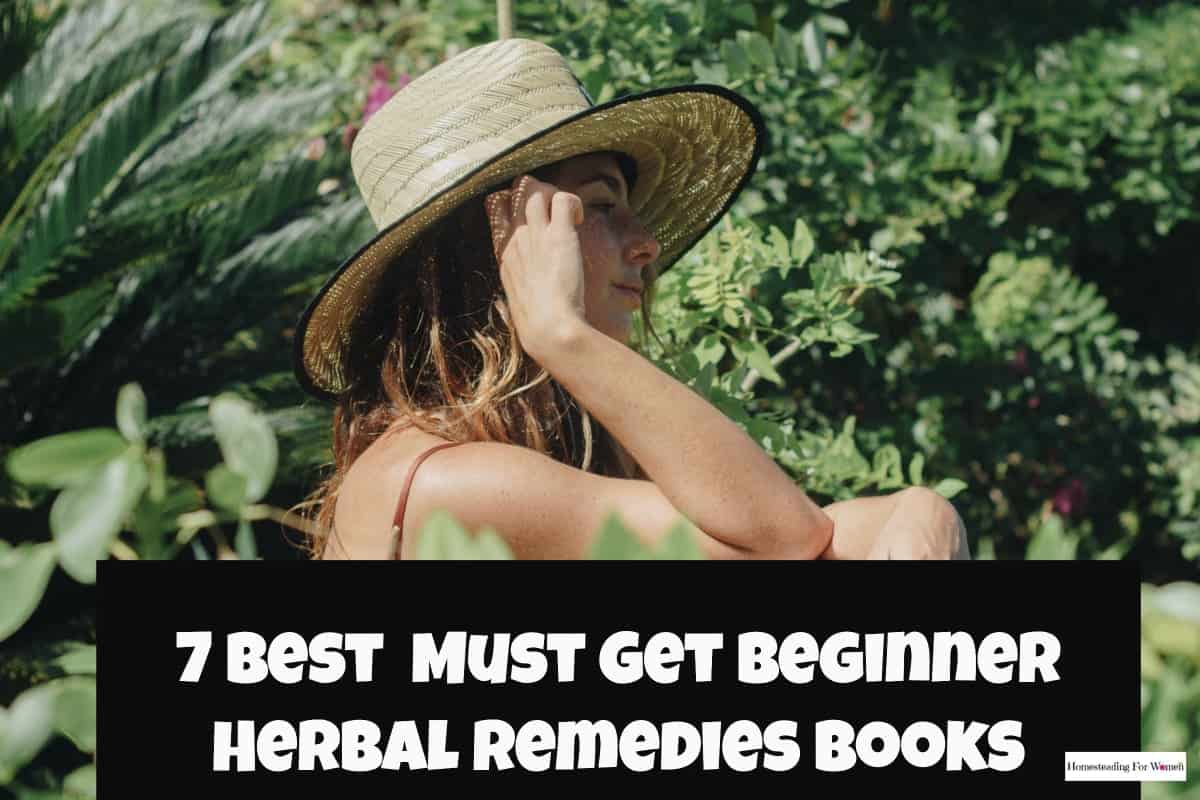 7 must get beginner herbal remedies books