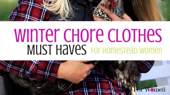 Winter Chore Clothes Must Haves (1)