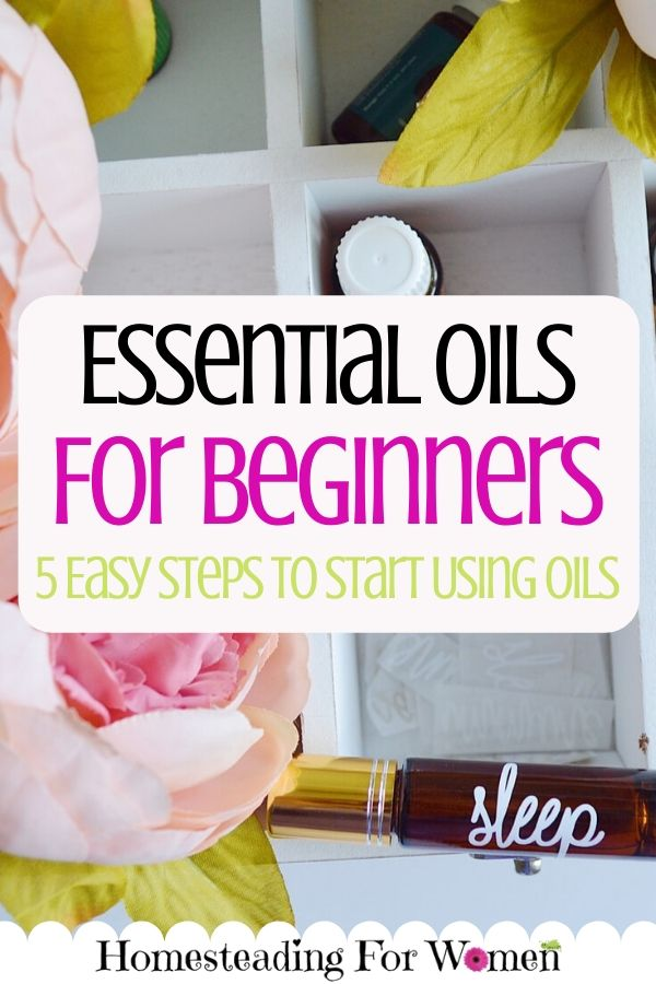 Essential Oils For Beginners 5 Easy Steps To Start Using Oils