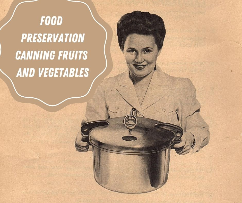 Food Preservation Canning Fruits and Vegetables