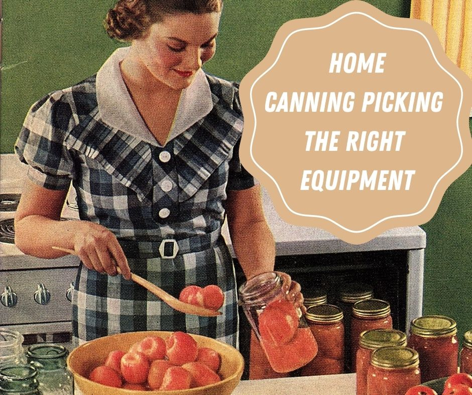 Home Canning Food Preservation Equipment
