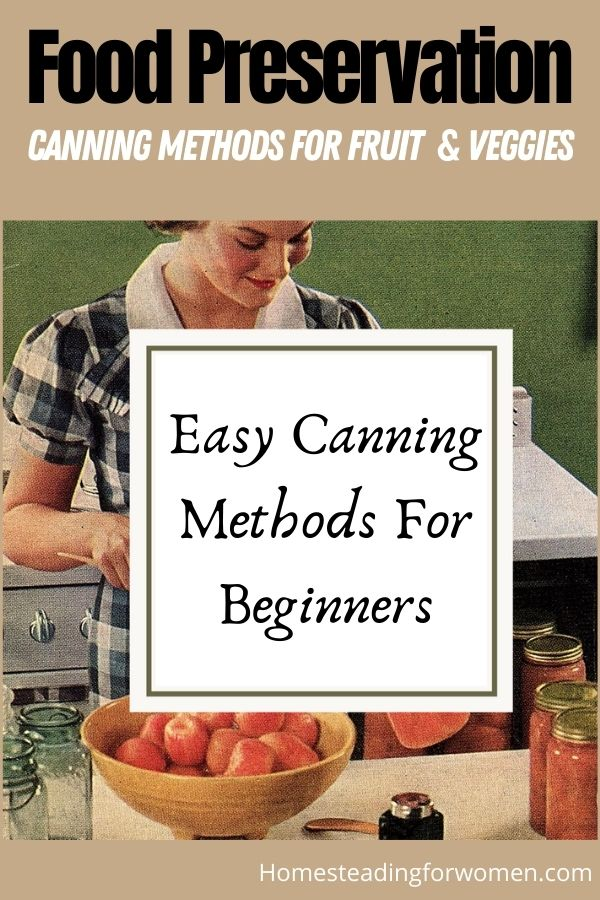 Food Preservation Canning Methods for Fruit and veggies