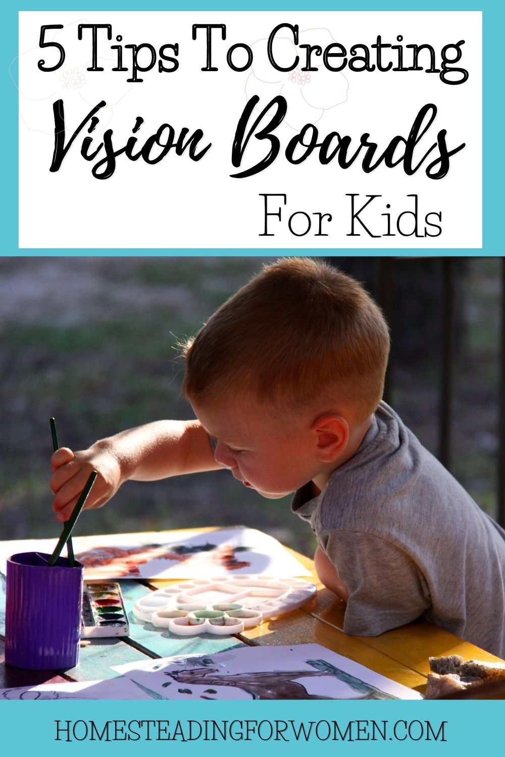 Vision Boards For Kids ~5 Tips on Creating them!