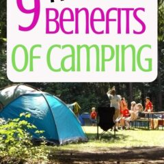 9 Benefits Of Camping